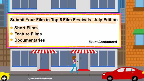 Filmfestivals in the month of july