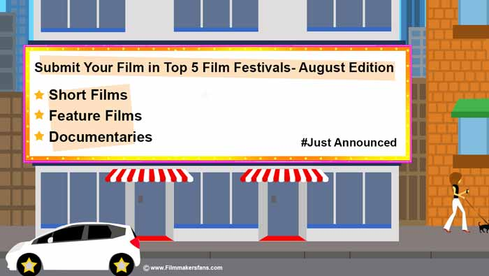 film festivals august, filmmakersfans