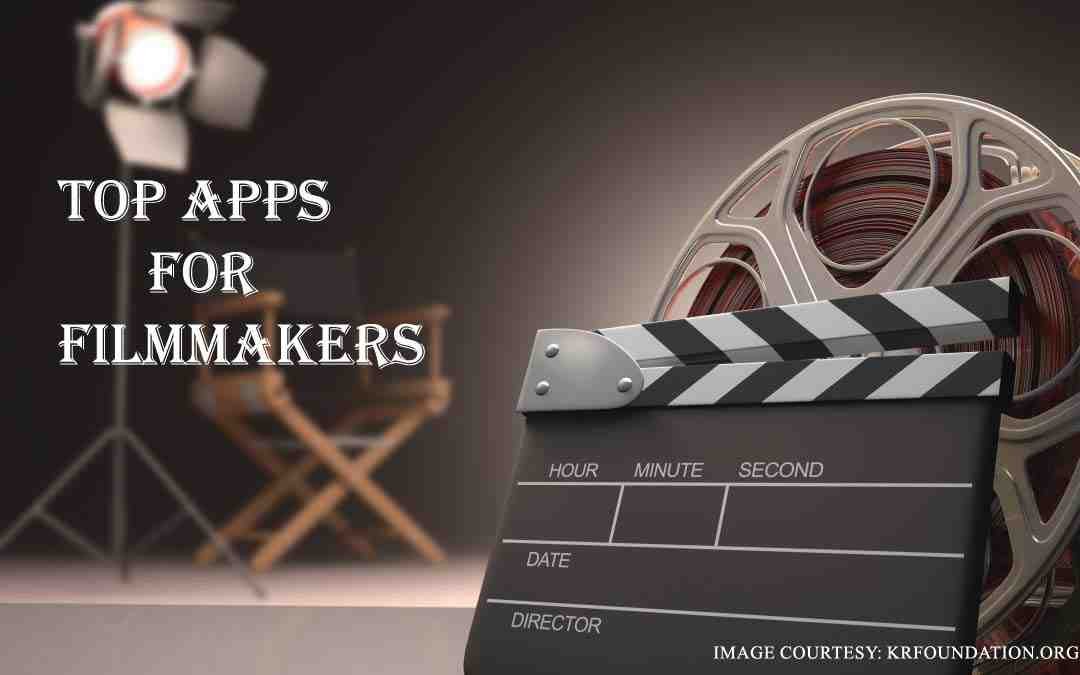 Best filmmakers apps