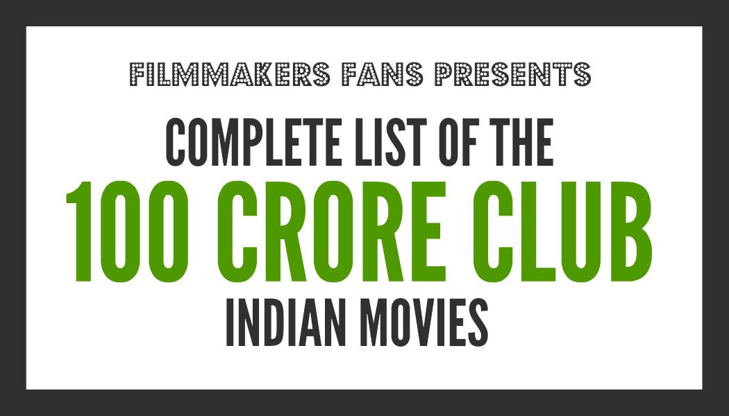 100 Crore Club